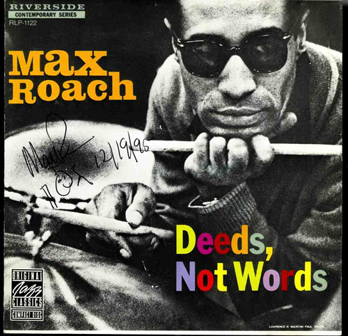 Max Roach-Deeds Not Words