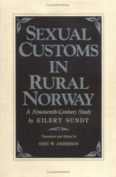 Eilert Sundt book-Sexual Customs in Rurual Norway