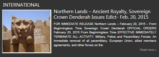 International News - Northern Lands, Sovereign Crown Denderah Issues Edit-Feb 20, 2015