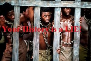 Slavery Lie